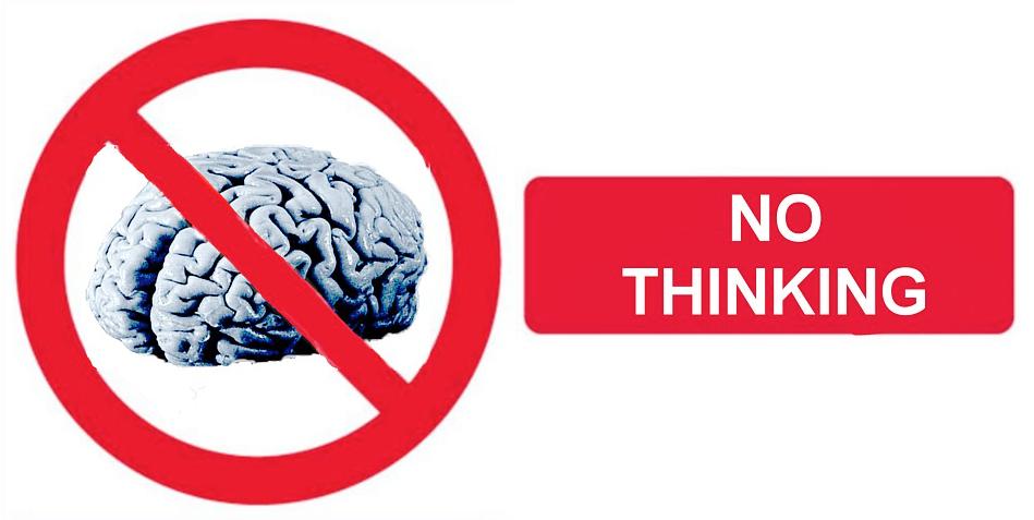 verbodsbord met hersenen en de tekst 'no thinking' ernaast