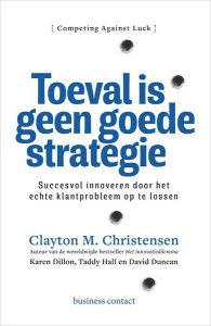 cover boek Toeval is geen strategie - Jobs to Be Done uitleg blog